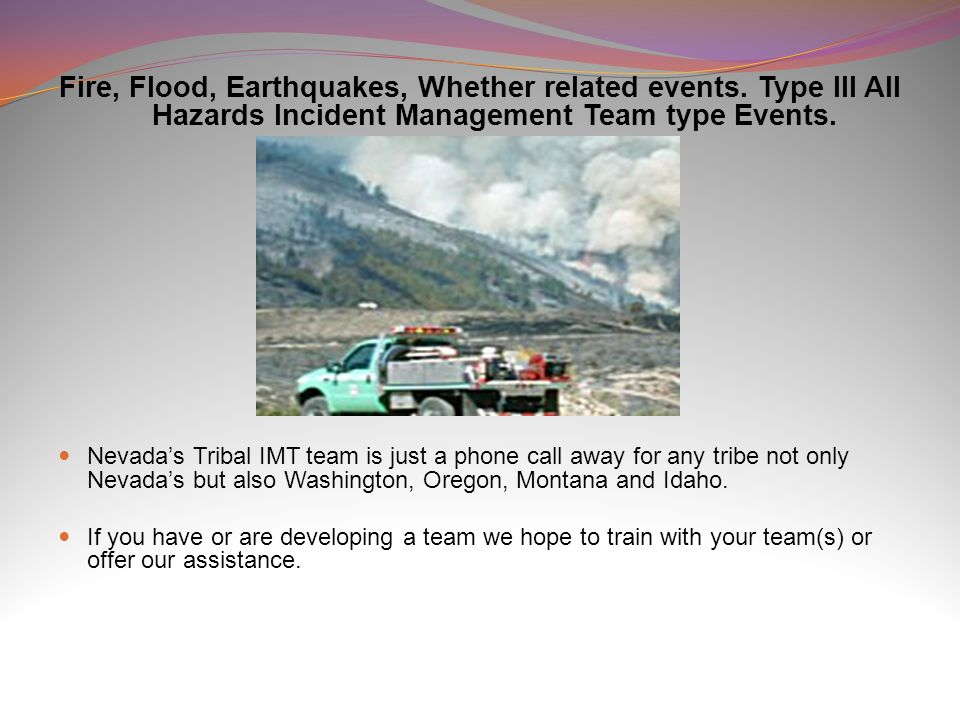 Fire, Flood, Earthquakes, Whether related events.