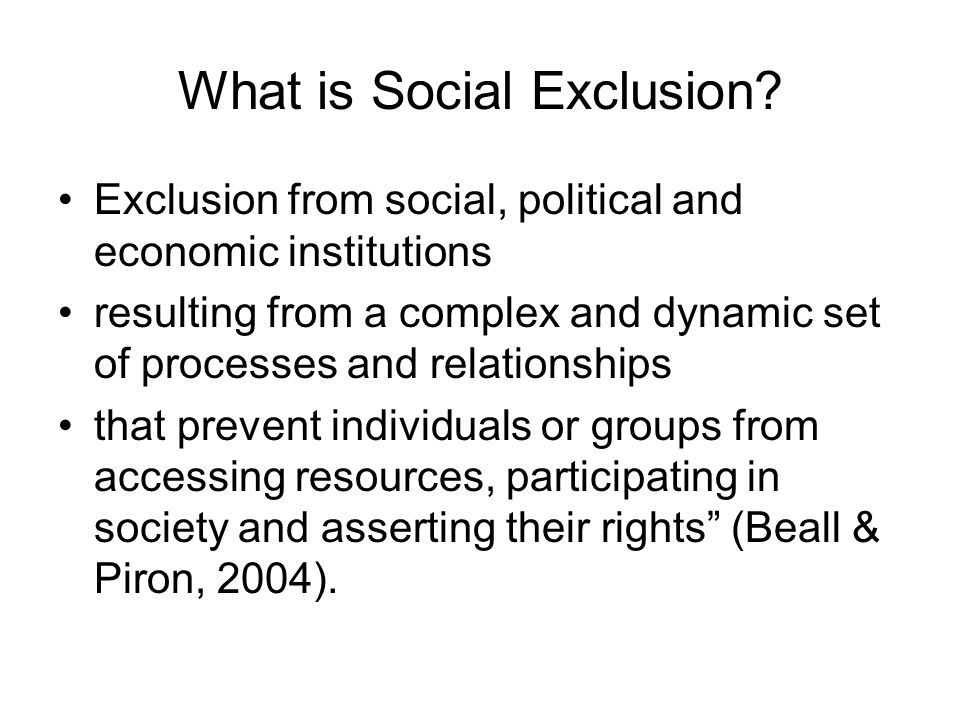 What is Social Exclusion.