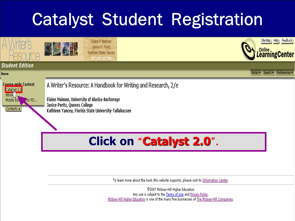 Catalyst Student Registration Catalyst 2.0 Click on Catalyst 2.0 .