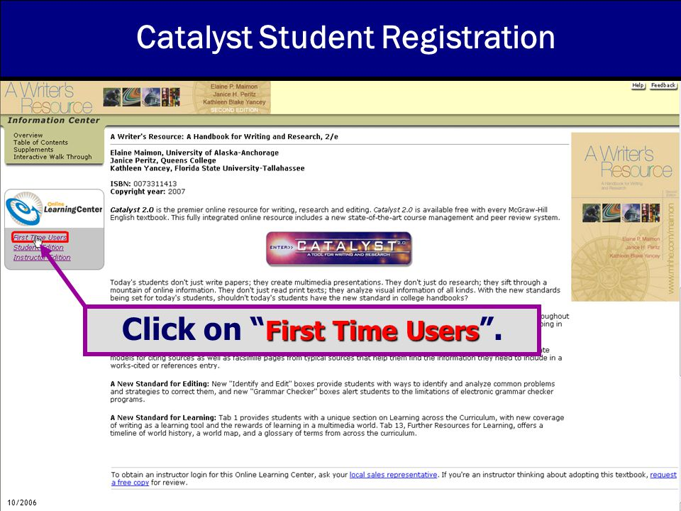 Catalyst Student Registration First Time Users Click on First Time Users . 10/2006