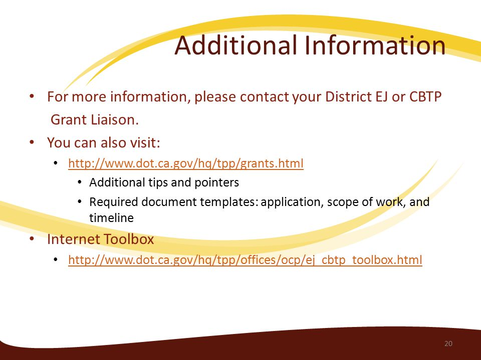 For more information, please contact your District EJ or CBTP Grant Liaison.