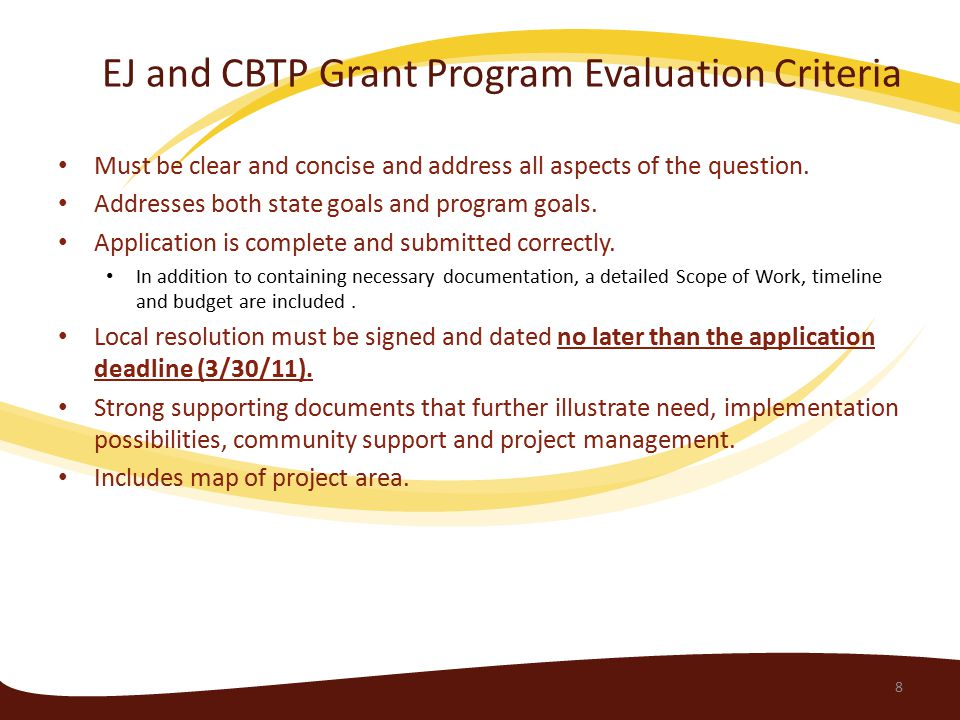 EJ and CBTP Grant Program Evaluation Criteria Must be clear and concise and address all aspects of the question.
