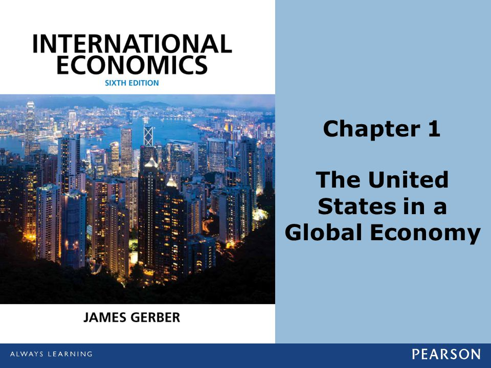 Chapter 1 The United States in a Global Economy