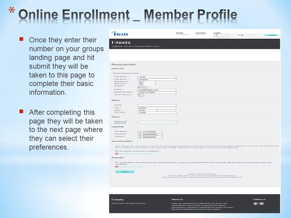  Once they enter their number on your groups landing page and hit submit they will be taken to this page to complete their basic information.