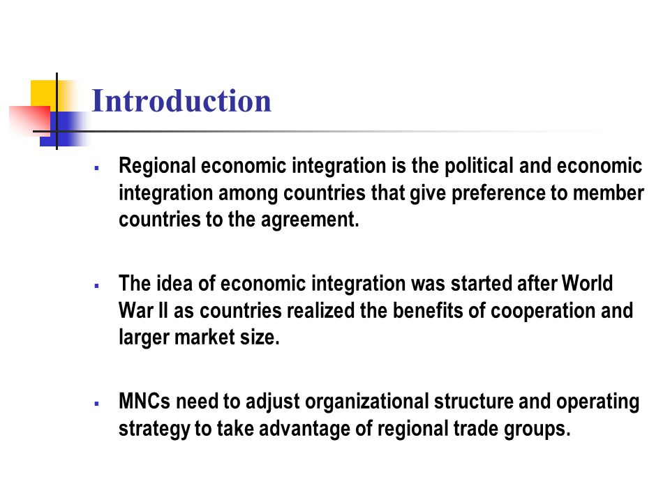 Regional Economic Integration Introduction Regional Economic