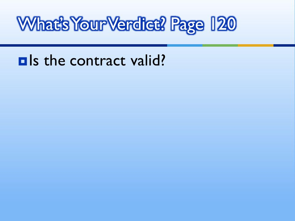 Is the contract valid