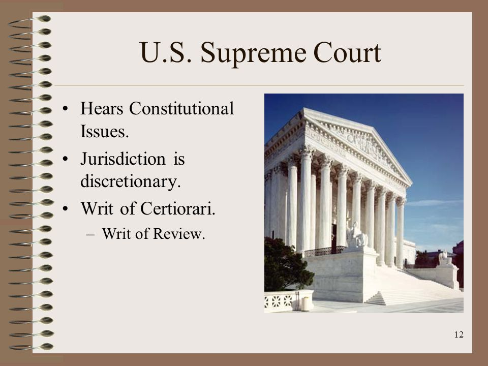 12 U.S. Supreme Court Hears Constitutional Issues.