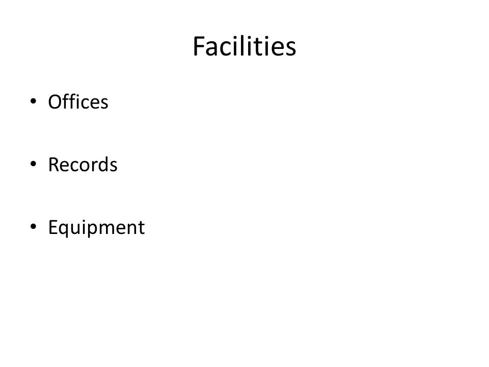 Facilities Offices Records Equipment