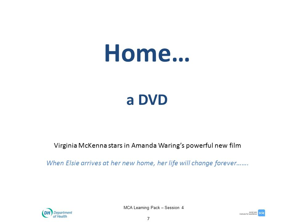 7 MCA Learning Pack – Session 4 Virginia McKenna stars in Amanda Waring's powerful new film When Elsie arrives at her new home, her life will change forever…….