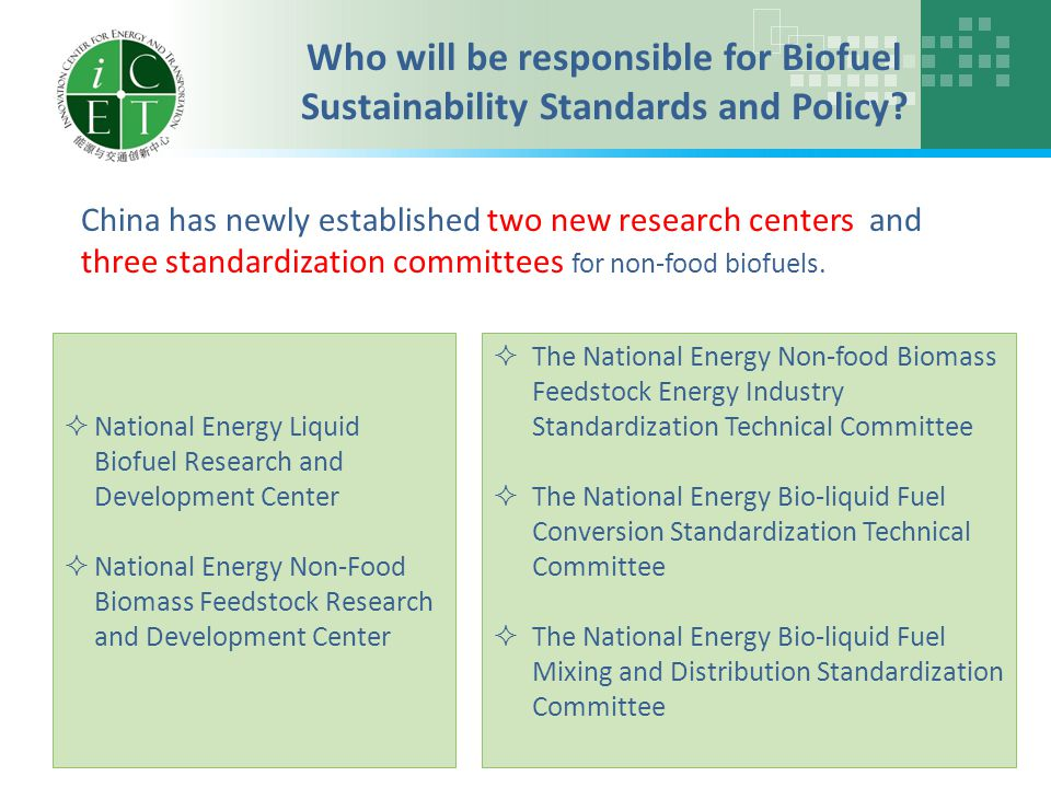 China has newly established two new research centers and three standardization committees for non-food biofuels.