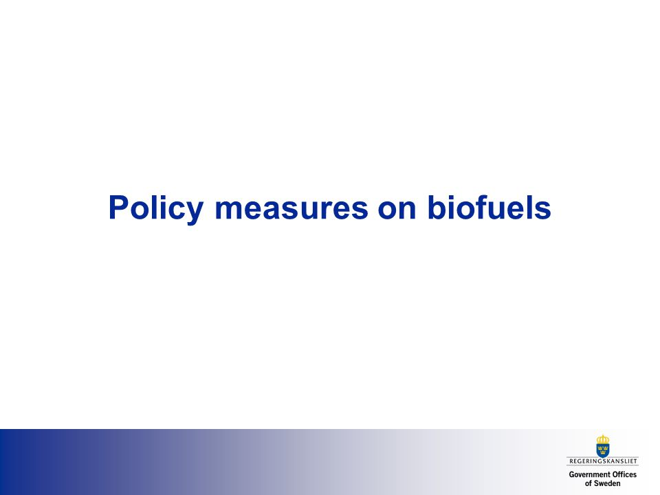 Policy measures on biofuels