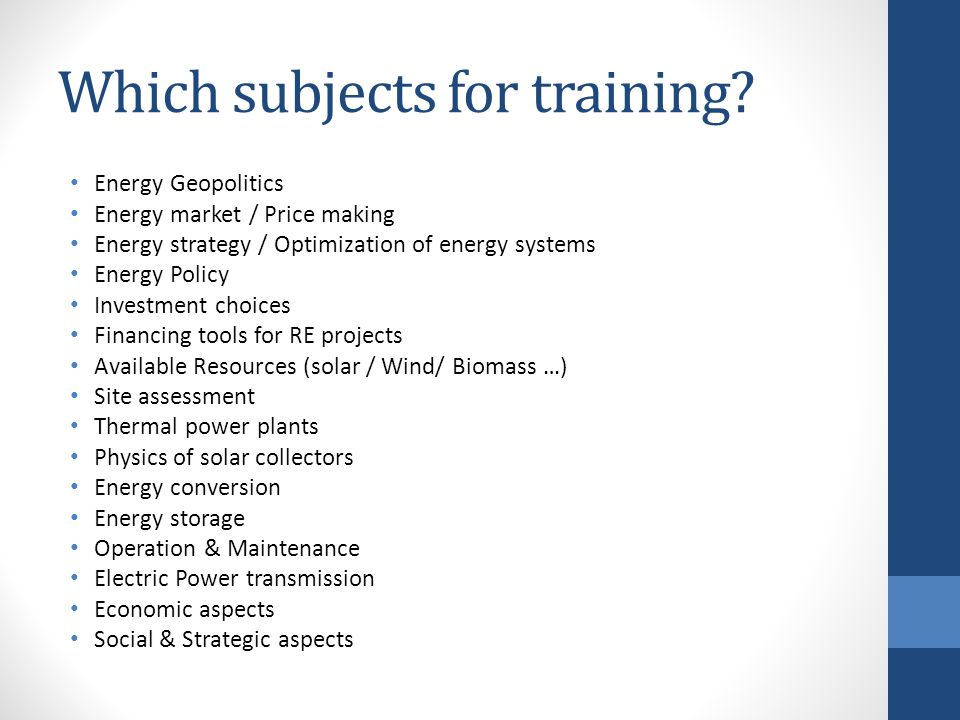 Which subjects for training.