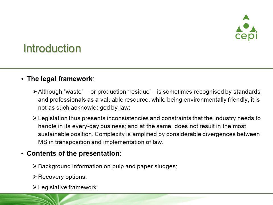 Residues: Sustainability starts with legislation Case study