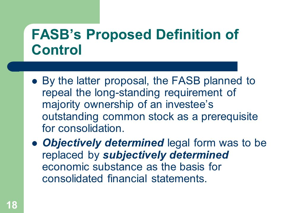 17 FASB's Proposed Definition of Control – C.