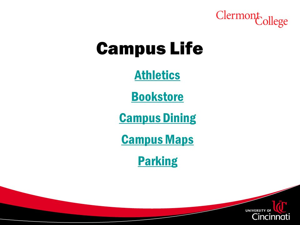Uc Clermont Campus Map.Welcome To Uc Clermont This Presentation Covers Important