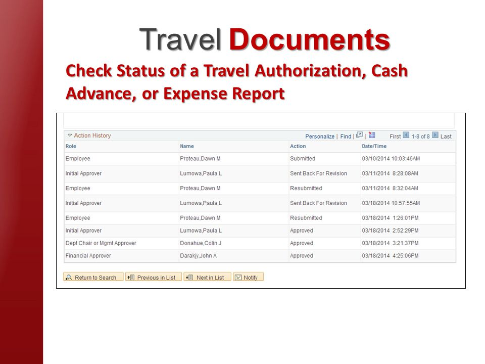Travel Documents Check Status of a Travel Authorization, Cash Advance, or Expense Report