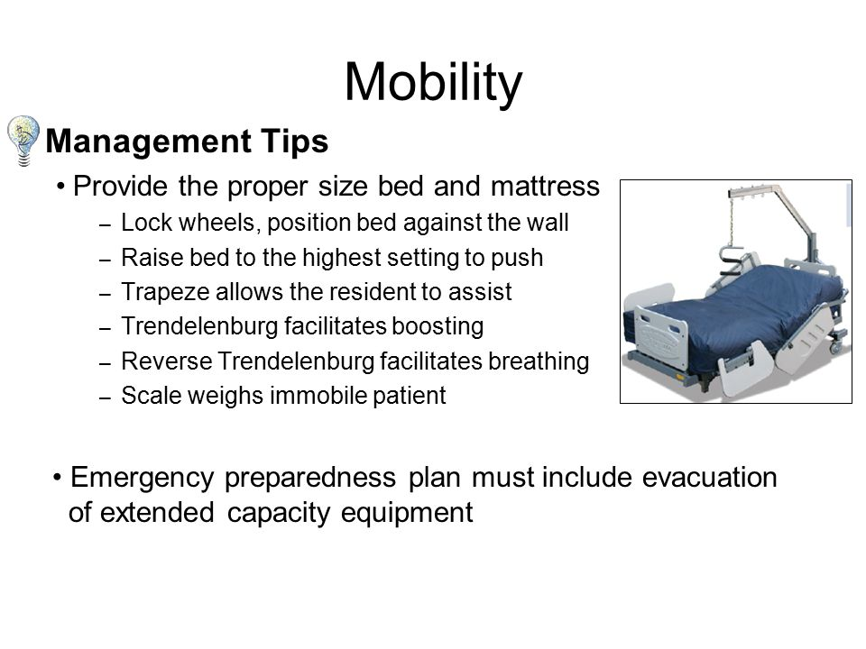 Mobility Note: Common and predictable complications related to obesity may result from caregivers inability to transfer and mobilize patients.