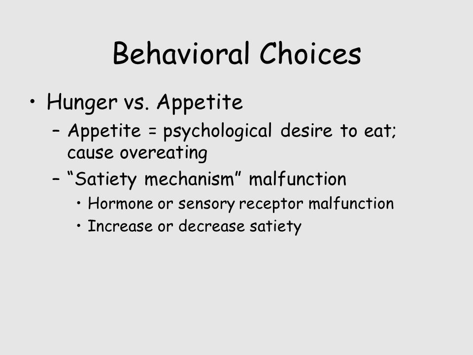 Behavioral Choices Hunger vs.