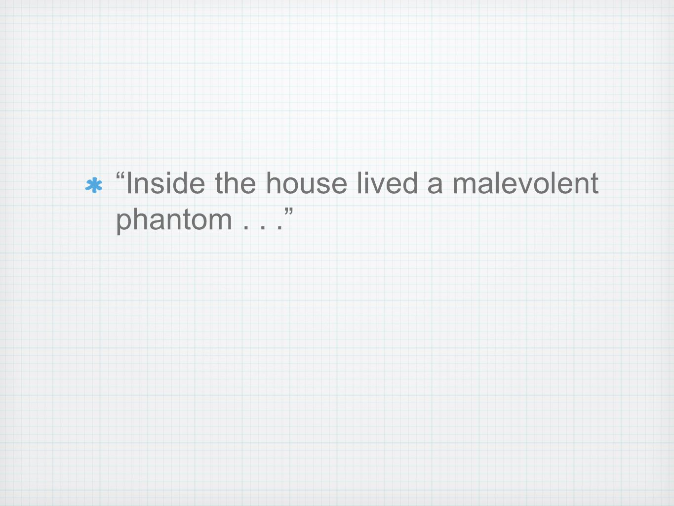 what is a malevolent phantom