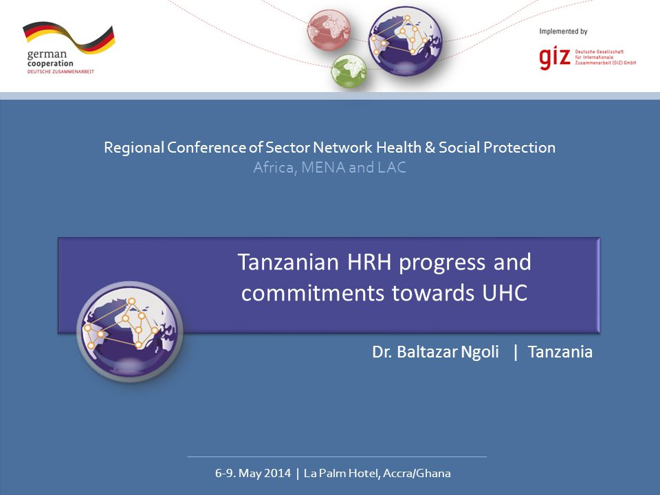 Regional Conference of Sector Network Health & Social Protection Africa, MENA and LAC 6-9.