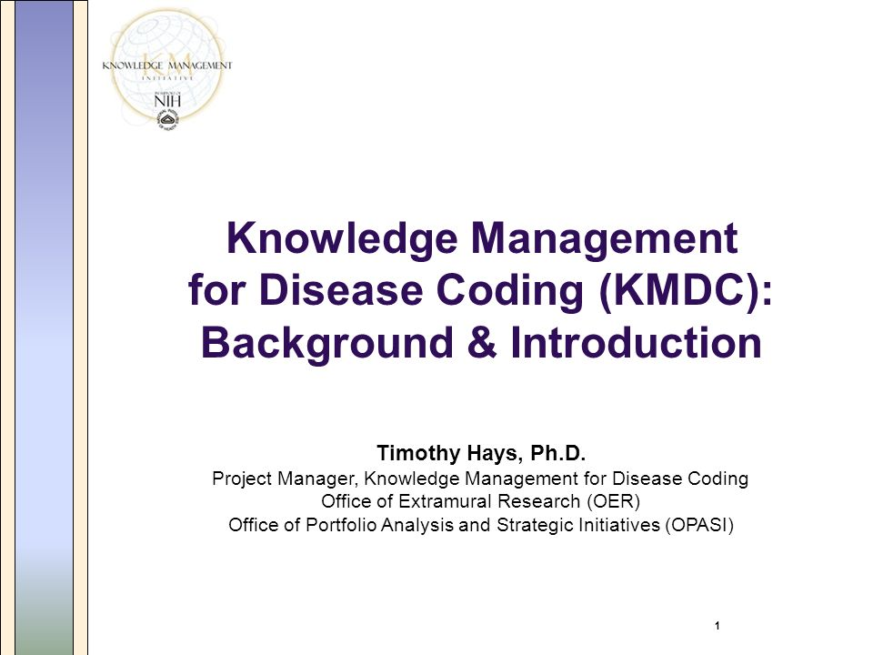 1 Knowledge Management for Disease Coding (KMDC): Background