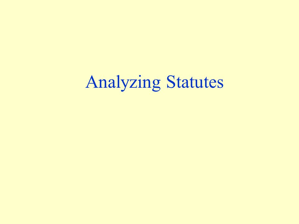 Analyzing Statutes