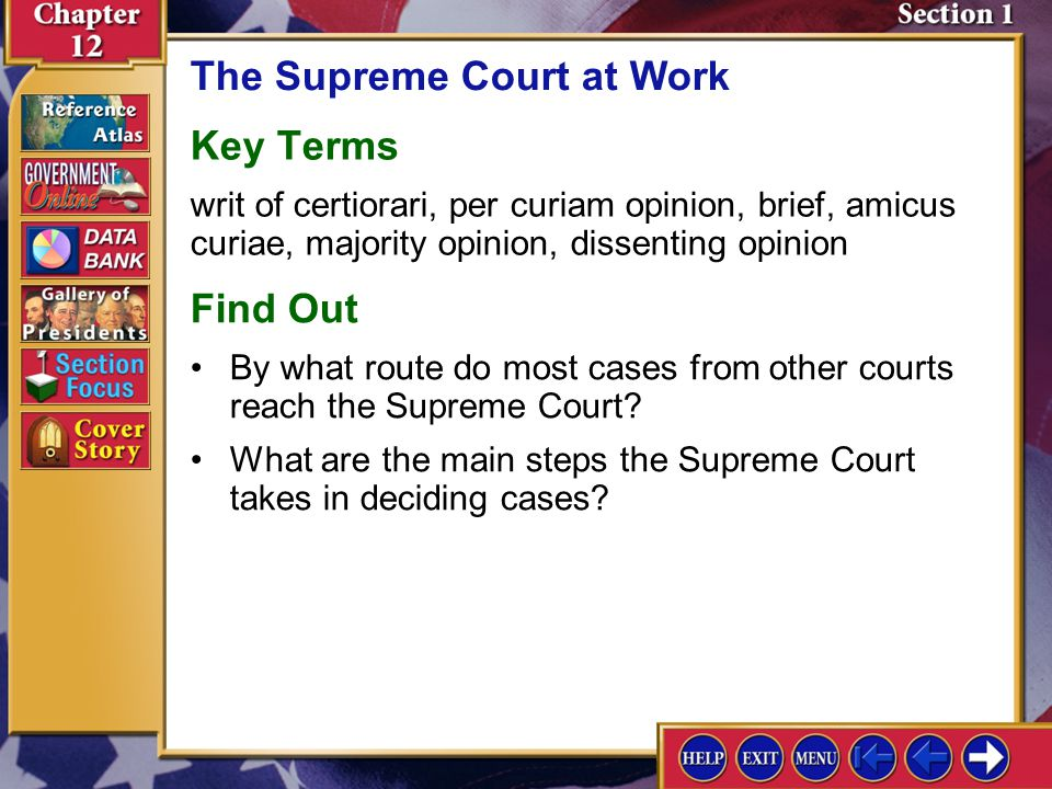 Contents Chapter Focus Section 1Section 1The Supreme Court at Work Section 2Section 2Shaping Public Policy Section 3Section 3Influencing Court Decisions Chapter Assessment