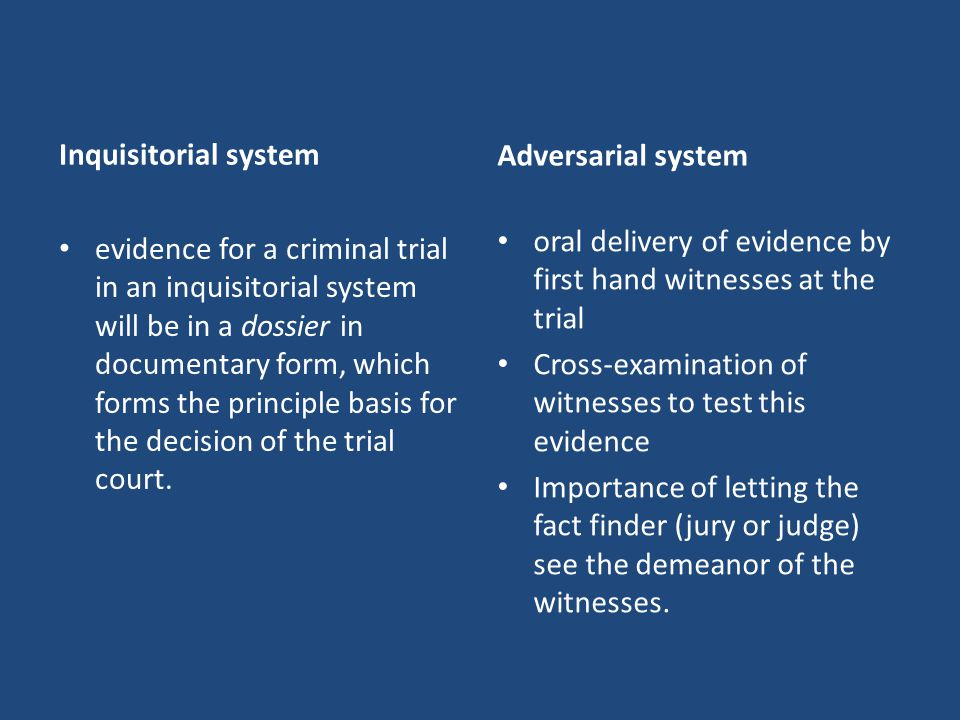 difference between adversarial and inquisitorial