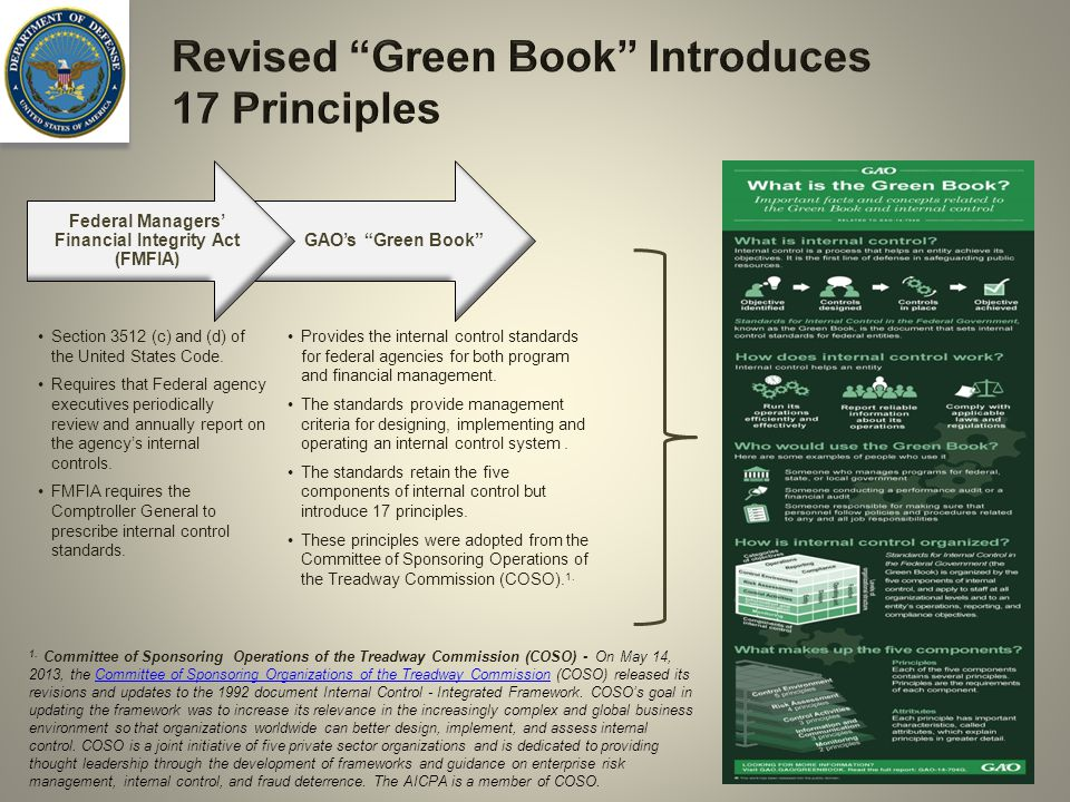 2 Revised Green Book Introduces 17 Principles Section 3512 (c) and (d) of the United States Code.