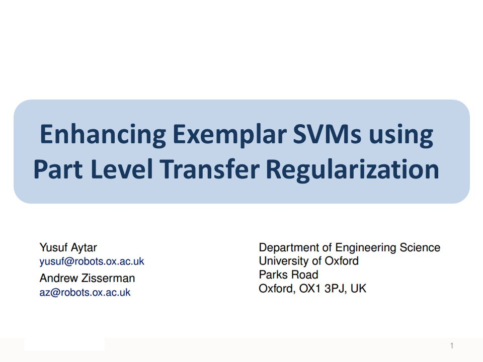Enhancing Exemplar SVMs using Part Level Transfer Regularization 1