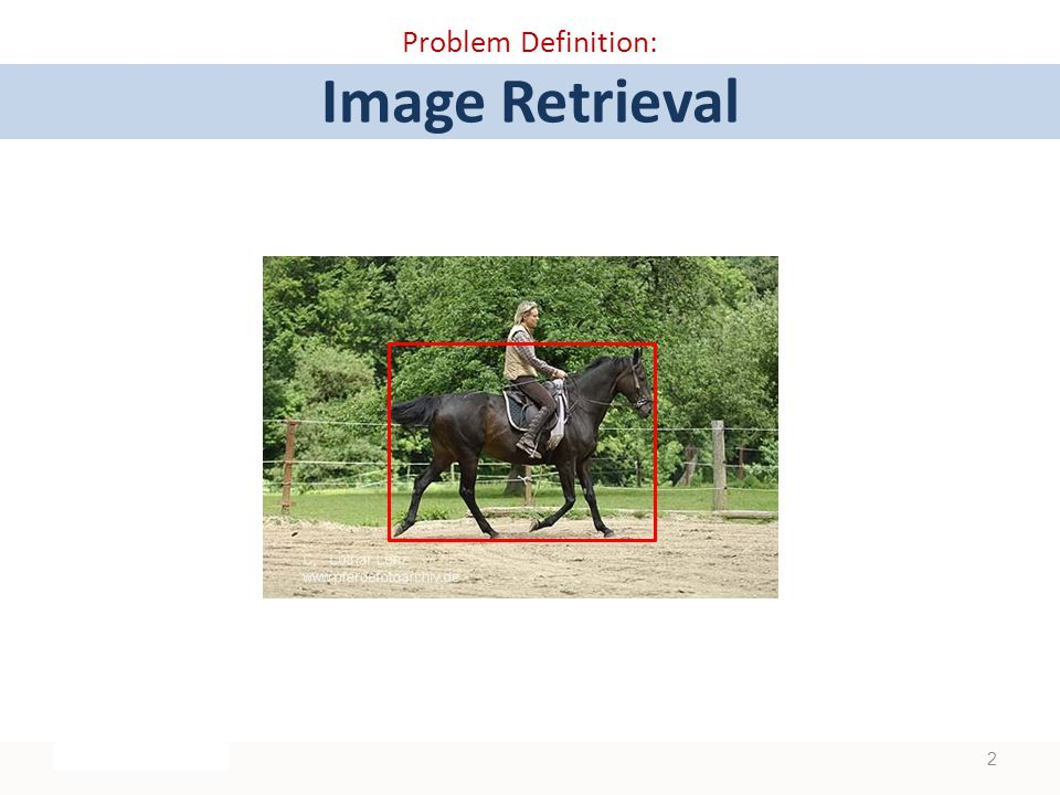 Problem Definition: Image Retrieval 2