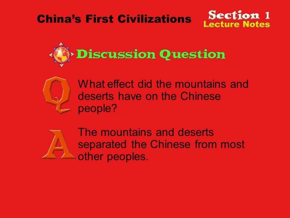 What effect did the mountains and deserts have on the Chinese people.