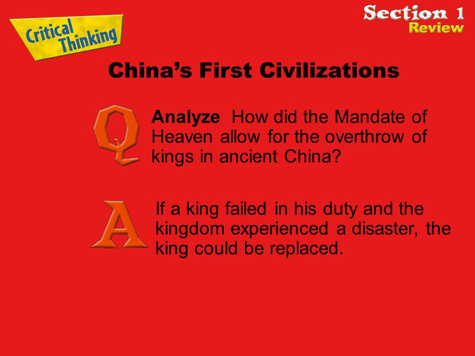 Analyze How did the Mandate of Heaven allow for the overthrow of kings in ancient China.