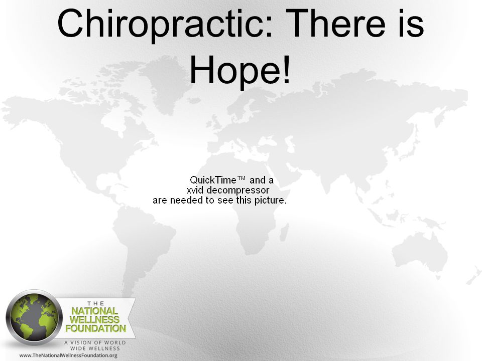 Chiropractic: There is Hope!