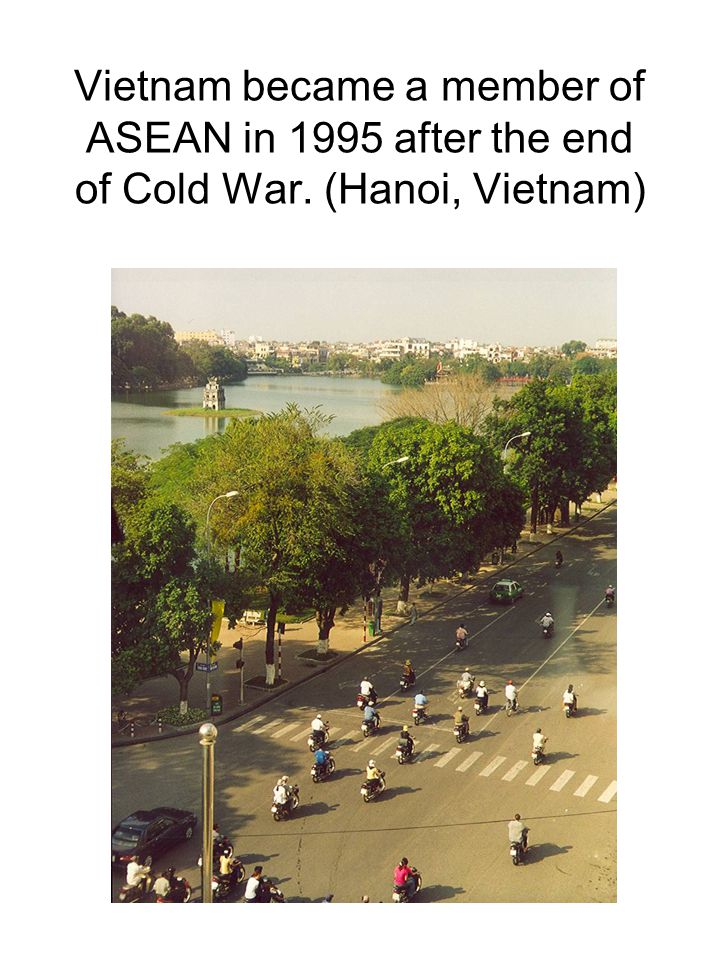 Vietnam became a member of ASEAN in 1995 after the end of Cold War. (Hanoi, Vietnam)