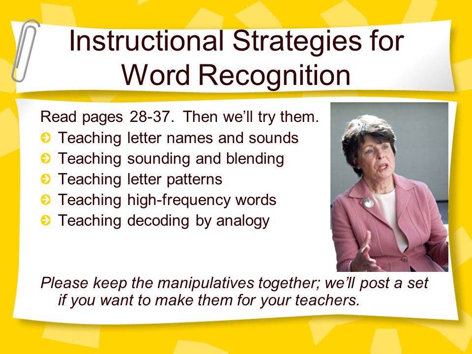 Instructional Strategies for Word Recognition Read pages