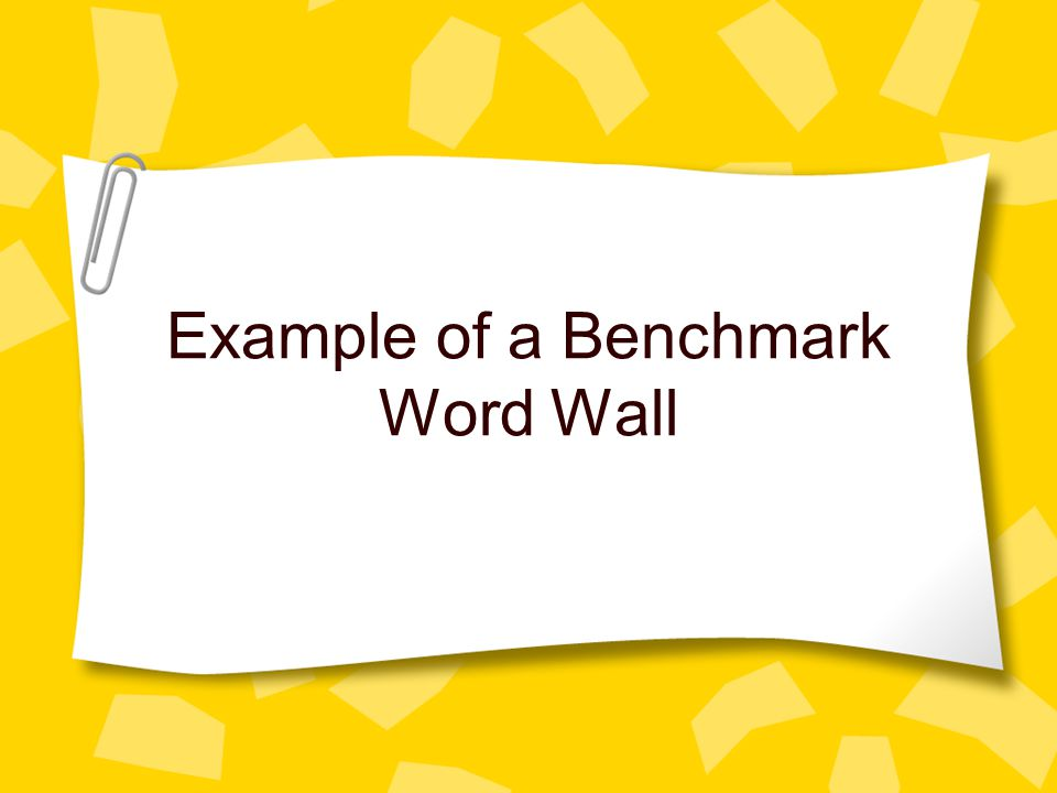 Example of a Benchmark Word Wall