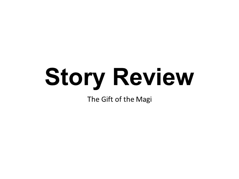 Story Review The Gift of the Magi