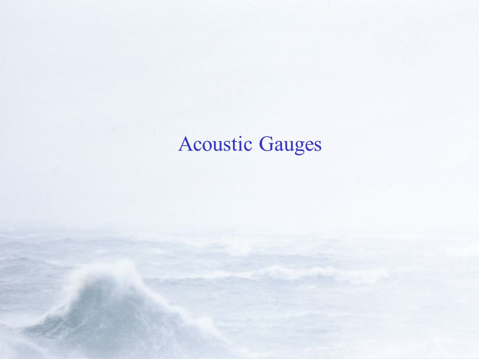 Acoustic Gauges
