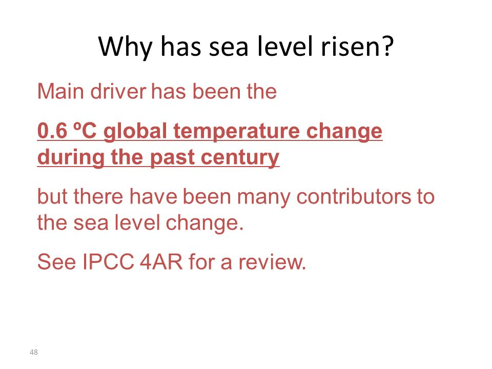 48 Why has sea level risen.
