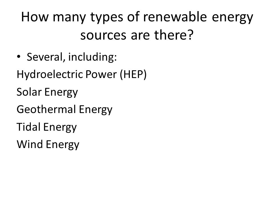 How many types of renewable energy sources are there.