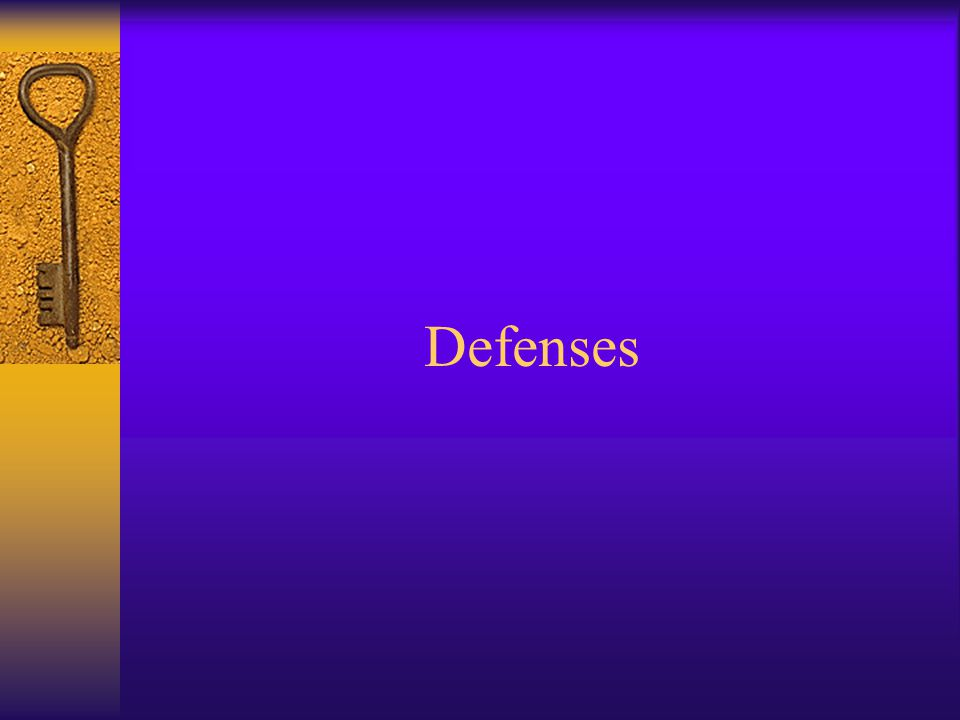 Defenses