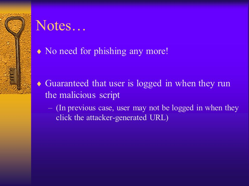 Notes…  No need for phishing any more.