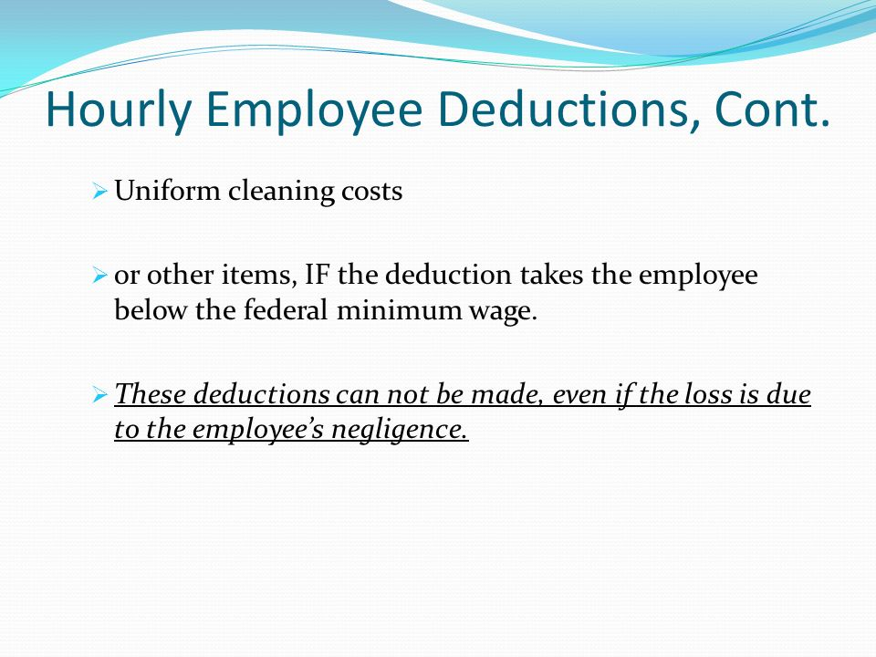 Hourly Employee Deductions, Cont.