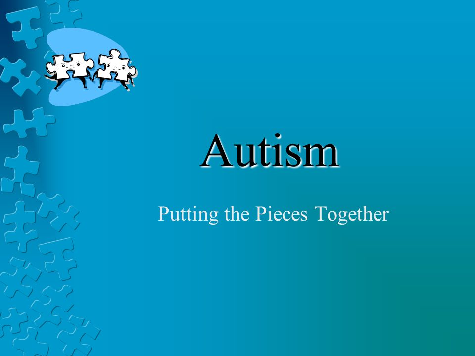 Autism putting the pieces together. Visual structure definition.