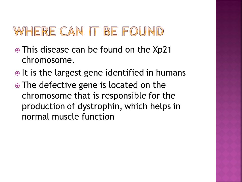  This disease can be found on the Xp21 chromosome.