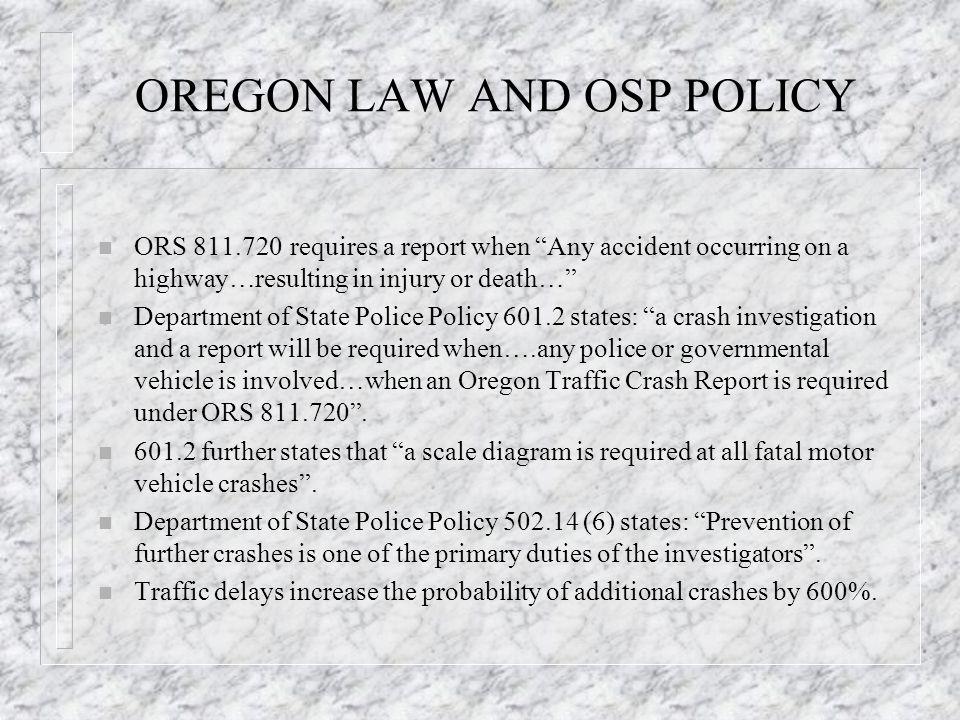 CRASH SCENE MANAGEMENT A partnership between the Oregon