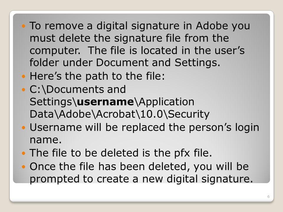 deleting adobe signature file
