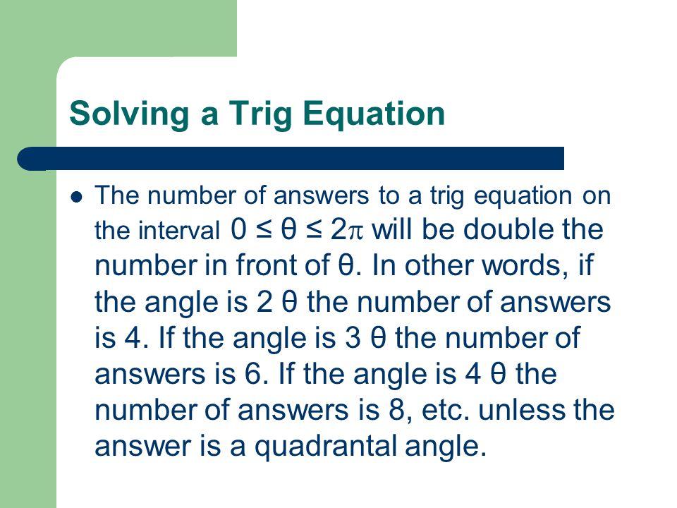 Trigonometric Equations Solve Equations Involving a Single Trig ...