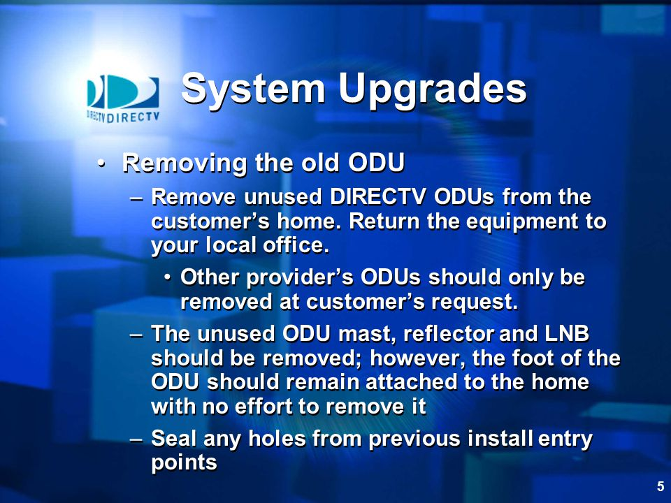 Bon 5 System Upgrades Removing The Old ODU U2013Remove Unused DIRECTV ODUs From The  Customeru0027s Home